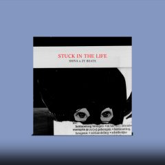 Stuck In The Life (Instrumental)